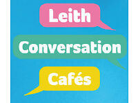 Leith Conversation Café for you and everyone who wants to meet new people!