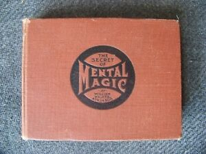 The Secret of Mental Magic - EXTREMELY RARE FIRST EDITION!