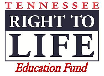 Tennessee Right to Life Education Fund, Inc.