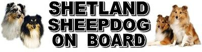 SHETLAND SHEEPDOG ON BOARD Dog Car Sticker By Starprint - Auto combined postage