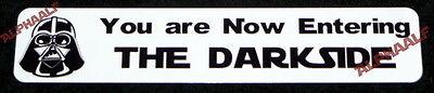 "Star Wars Darth Vader ""You are Now Entering The Darkside""  Aluminium  Door Sign"