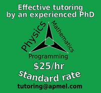 Tutoring by a PhD -- math, physics, programming, $25/hr