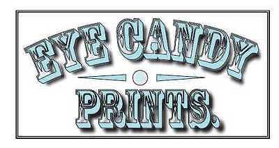 Eye candy Prints