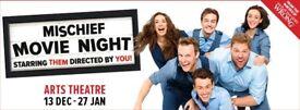13 January - Mischief Movie Night Theatre Tickets