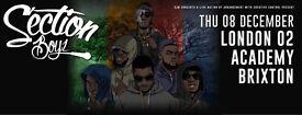 Section Boyz - TONIGHT 2X STANDING BRIXTON