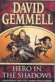 David Gemmell's Hero in the Shadows