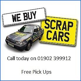 WE BUY SCRAP CARS - CALL 01902 399912