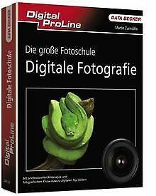 DPL Die große Fotoschule  Digitale Fotografie von M... | Buch | Zustand sehr gut