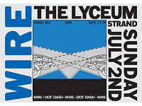 WIRE THE LYCEUM - STRAND - LONDON TOUR POSTER