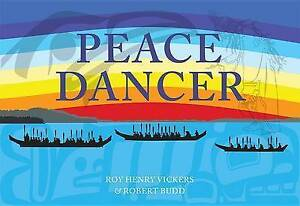 Peace Dancer by Budd, Robert, Vickers, Roy Henry | Hardcover Book | 978155017739