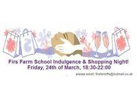 Firs Farm School Indulgence & Shopping Night