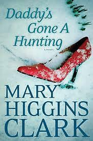 Mary Higgins Clark's Daddy's Gone A Hunting