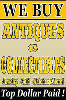 TO BUY ANTIQUES & COLLECTIBLES, OLD TOYS, PAY CASH