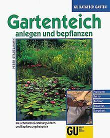 Gartenteich anlegen und bepflanzen von Peter Stadelmann | Buch | Zustand gut