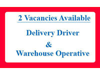 Warehouse Operative & Van Driver - 2 vacancies availbale