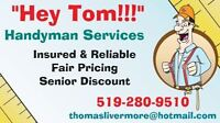 """Hey Tom!!!"" Handyman Services"