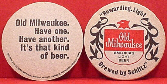 Old Milwaukee 3 1/2  Inch * Rewarding Light * Round Beer Coaster Schlitz 167