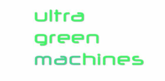 ultra green machines