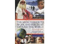 The Medic's Guide to Work and Electives Around the World