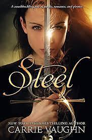 Carrie Vaughn's Steel