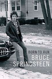 Born to Run by Bruce Springsteen (Autobiography )
