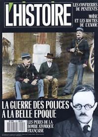 L'HISTOIRE N 117 / 1988 / LA GUERRE DES POLICES A LA BELLE EPOQU