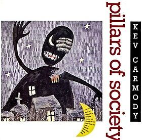 KEV CARMODY - Pillars of Society CD BRAND NEW!