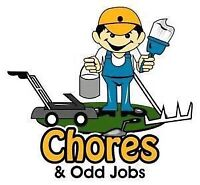 Need help with chores? Any odd jobs?