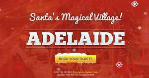 WANTED santas magical village 2 or 3 tickets any date Onkaparinga Hills Morphett Vale Area Preview