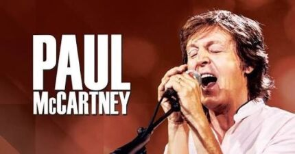 Paul McCartney - 2 tickets (reserved seats) very close to stage