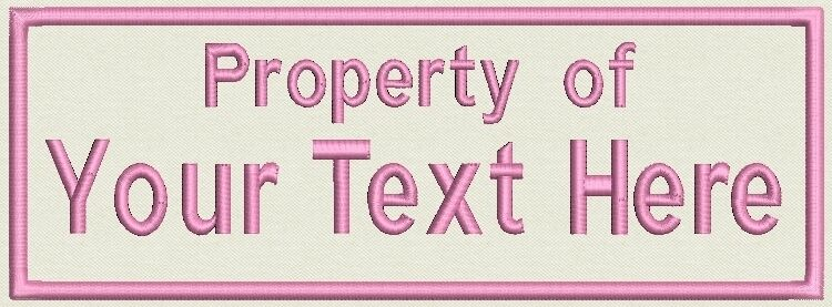 """Name tag, Custom Embroidered Ribbon, Patch Rectangle 8"""" x 2.5"""" - Property of"""