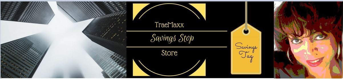 TraeMaxx Savings Stop