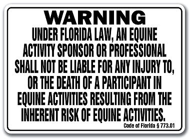 FLORIDA Equine Sign activity liability warning statute horse farm barn stable on Rummage
