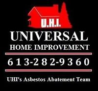 Remove Asbestos Safely!! FREE ESTIMATES! 613-282-9360