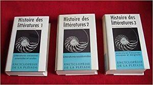 HISTOIRE DES LITTÉRATURES 3 TOMES ENCYCLOPÉDIE DE LA PLÉIADE