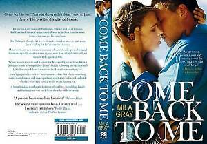 Come Back To Me, Gray, Mila, New Book