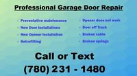 Professional Garage Door Repair Today Call / Text 780 231-1480
