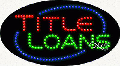 New  Title Loans  27X15 Oval Solid Animated Led Sign W Custom Options 24609