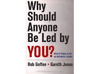 Why Should Anyone Be Led by You?: What It Takes To Be An Authentic Leader Hardcover – 1 Mar 2006