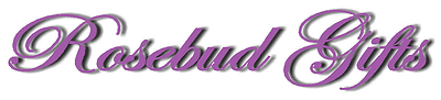 Rosebud Gifts