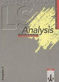 Lambacher-Schweizer. Analysis Leistungskurs. Ausgabe A von Heidi Buck (2001, Ge…