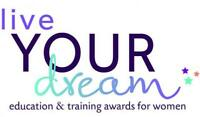 Live Your Dream Education and Training Awards for women