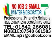 NO JOB 2 SMALL PAINTER AND DECORATOR