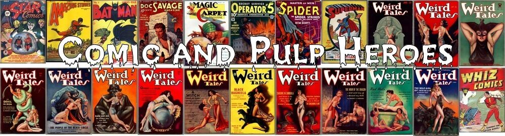 Comic and Pulp Heroes