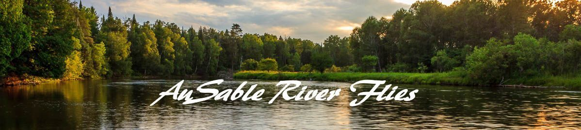 AuSable River Flies