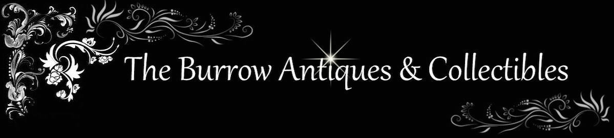 The Burrow Antiques & Collectibles