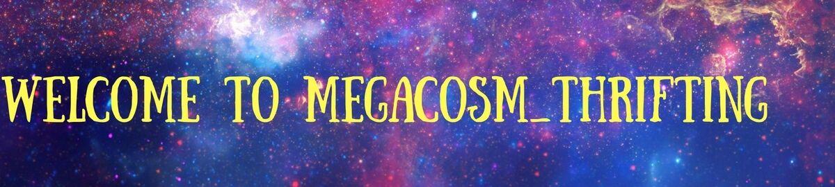 Megacosm_Thrifting