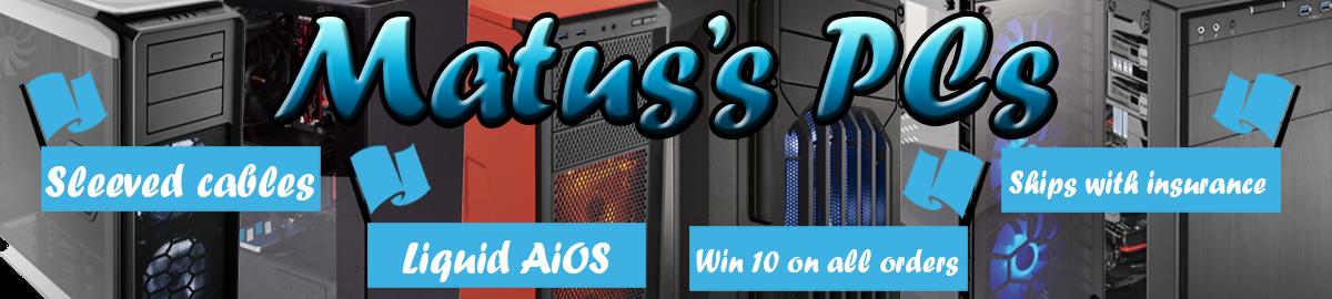 Matus's PCs