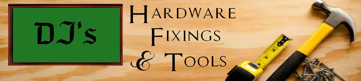 DJ's Hardware, Fixings & Tools.