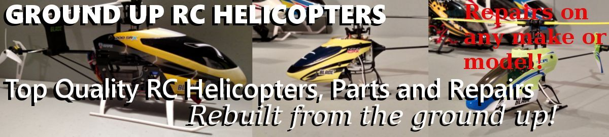 Ground Up RC Helicopters